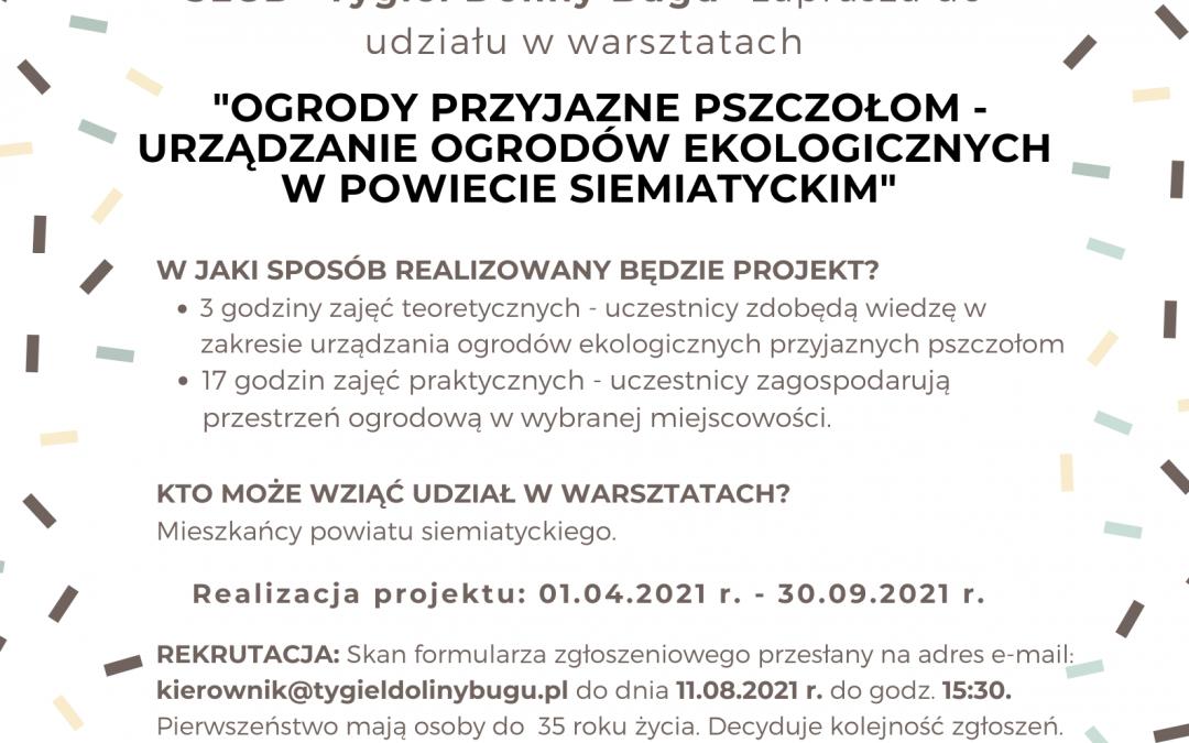 """Rozpoczęcie rekrutacji do projektu pn. """"Ogrody przyjazne pszczołom – urządzanie ogrodów ekologicznych na terenie powiatu łosickiego, siedleckiego, sokołowskiego"""""""